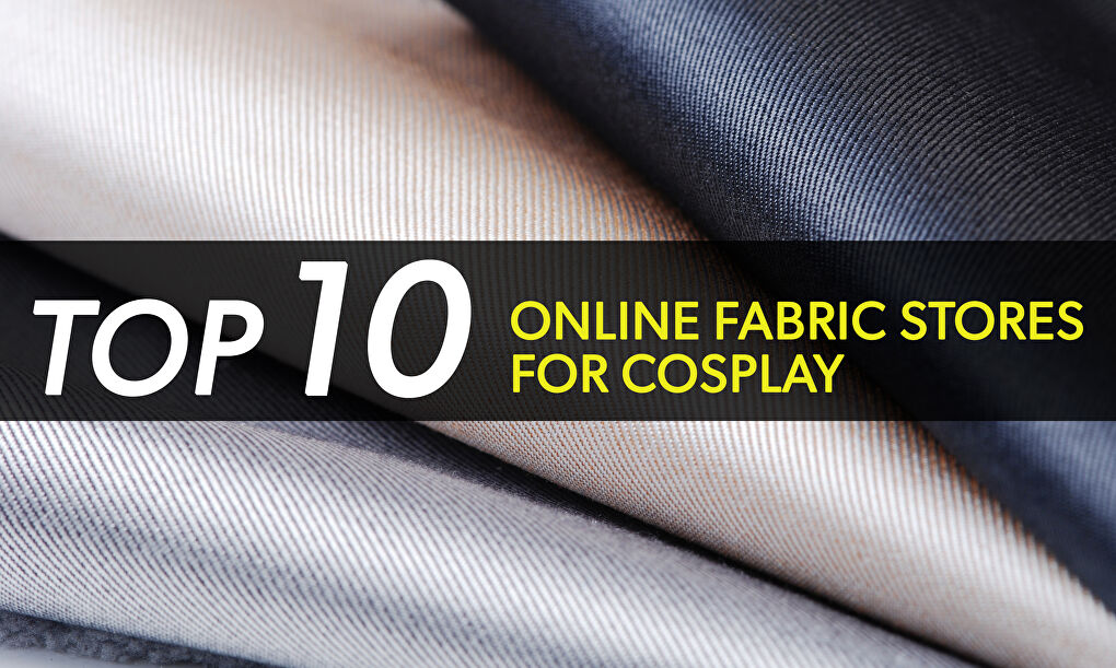Top 10 Online Fabric Stores for Cosplay