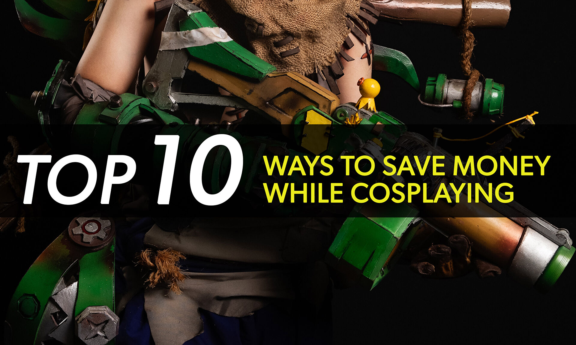 10 Best Ways To Save Money While Cosplaying | Cosplay Central